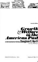 Download Growth and Welfare in the American Past
