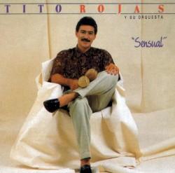 Tito Rojas - Ella se hizo deseo
