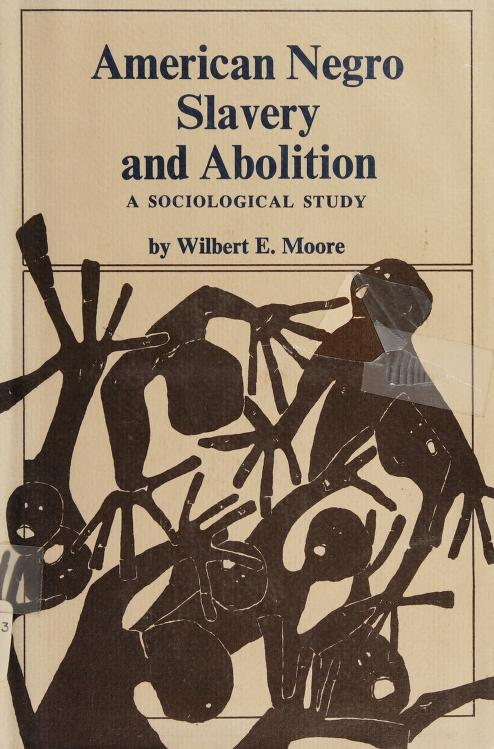 American Negro slavery and abolition by Wilbert Ellis Moore