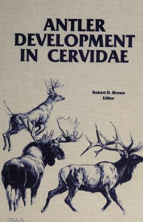 Cover of: Antler development in Cervidae | edited by Robert D. Brown.