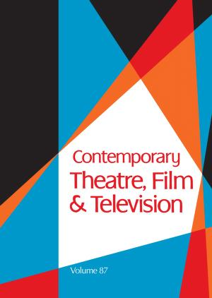 Contemporary Theatre, Film & Television (Contemporary Theatre, Film and Television) by