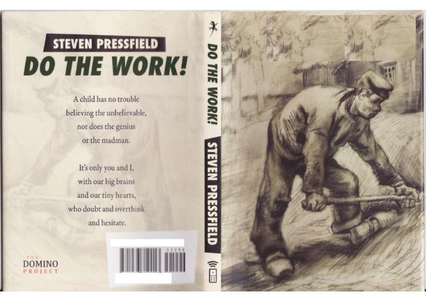 Do the work! by Steven Pressfield