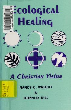 Cover of: Ecological healing | Nancy G. Wright