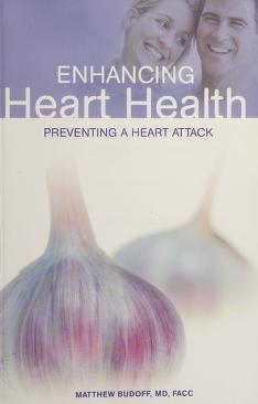 Cover of: Enhancing Heart Health | Matthew Budoff