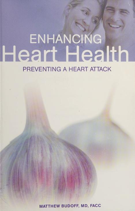 Enhancing Heart Health by Matthew Budoff