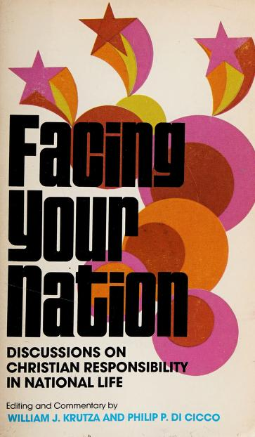 Facing Your Nation by William J. Krutza, Philip P. DiCicco