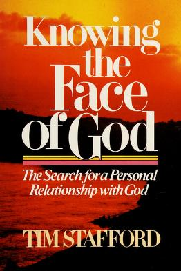 Cover of: Knowing the face of God | Tim Stafford