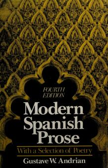 Cover of: Modern Spanish prose | [edited by] Gustave W. Andrian.