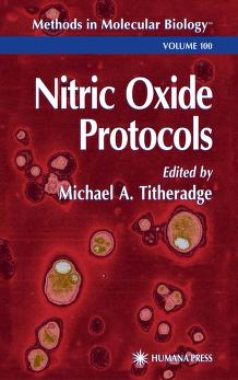 Nitric Oxide Protocols by Michael A. Titheradge
