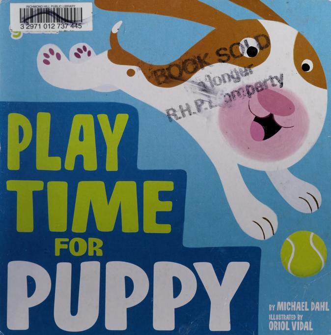 Play time for Puppy by Michael Dahl