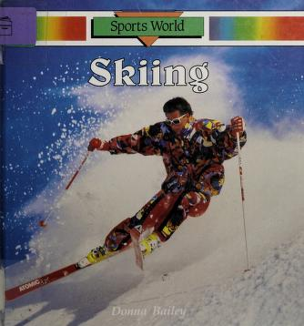 Cover of: Skiing | Donna Bailey