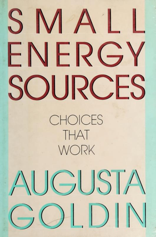 Small energy sources by Augusta R. Goldin
