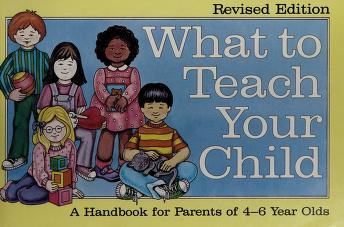 Cover of: What to teach your child | Elizabeth M. Wile