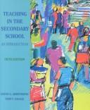Teaching in the secondary school by David G. Armstrong, Tom V. Savage