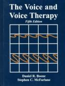 The voice and voice therapy by Daniel R. Boone